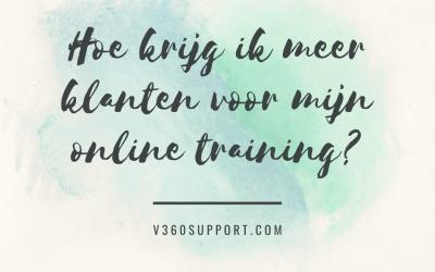 Hoe krijg ik meer klanten voor mijn online training?